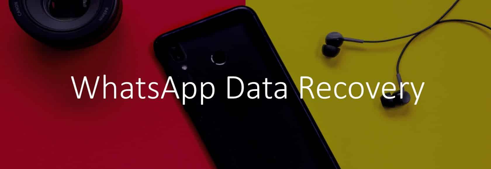 whatsapp Data recovery